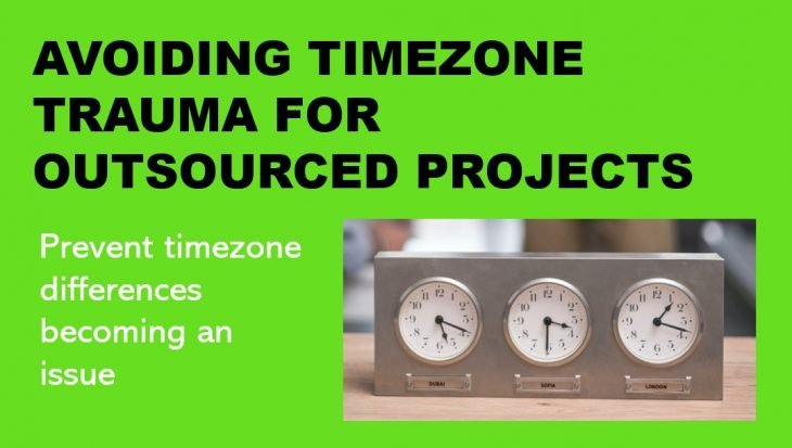 avoiding timezone trauma on outsourced projects